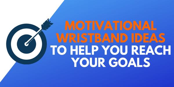 motivational-wristband-ideas.png