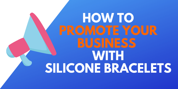promote-business-with-silicone-bracelets.png