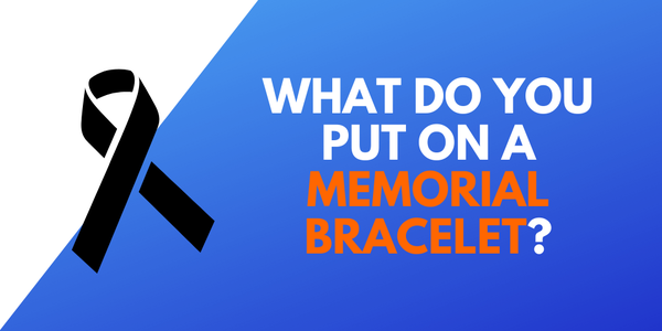 what-do-you-put-memorial-bracelet.png